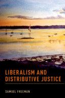 Liberalism and Distributive Justice