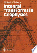 Integral Transforms In Geophysics book
