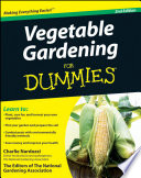 Vegetable Gardening For Dummies : and using vegetables want to grow...