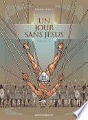 Un jour sans Jésus -