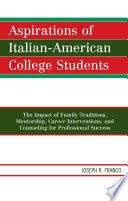 Aspirations Of Italian American College Students
