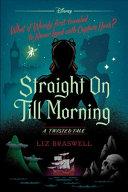Straight On Till Morning Book PDF