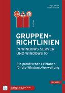 Gruppenrichtlinien in Windows Server und Windows 10