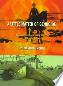 A Little Matter of Genocide Scholar Activist And Analyst Of Indigenous Issues