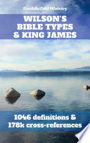 Wilson s Bible Types and King James