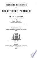 Catalogus méthodique de la bibliothèque publique de la ville de Nantes