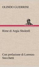 Rime di Argia Sbolenfi con prefazione di Lorenzo Stecchetti