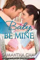 Baby  Be Mine