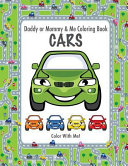 Color With Me  Daddy Or Mommy   Me Coloring Book