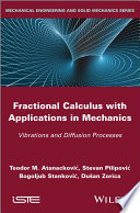 Fractional Calculus with Applications in Mechanics
