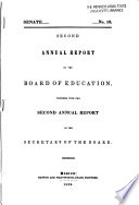 Annual Report Of The Board Of Education Together With The Annual Report Of The Secretary Of The Board