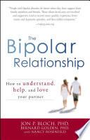 The Bipolar Relationship