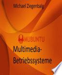 Multimedia Betriebssysteme