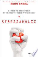 Stressaholic