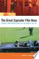 The Great Zapruder Film Hoax
