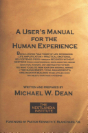 A User s Manual for the Human Experience