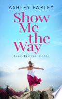 Show Me the Way Book PDF
