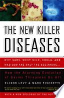 The New Killer Diseases