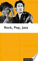 Rock, Pop, Jazz