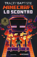 Minecraft : lo scontro