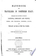 Handbook for Travellers in Northern Italy     Fourth edition  of the work originally written by Sir Francis Palgrave   carefully revised and corrected to the present time