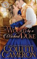 Wooed By A Wicked Duke A Regency Romance