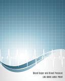 Blood Sugar And Blood Pressure Log Book Large Print