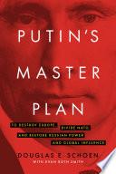 Putin s Master Plan
