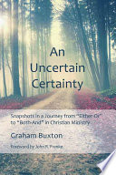 An Uncertain Certainty : what they need is permission to...