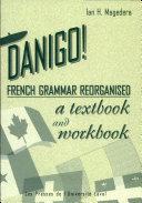 Danigo! French Grammar Reorganised