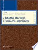 Tipologia dei testi e tecniche espressive