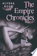 The Empire Chronicles Books 1 3