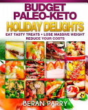 The Paleo Holiday Budget Delights Recipe