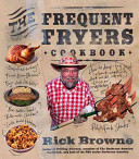The Frequent Fryers Cookbook