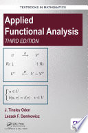 Applied Functional Analysis  Third Edition