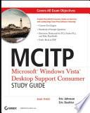 MCITP  Microsoft Windows Vista Desktop Support Consumer Study Guide