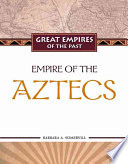 Empire of the Aztecs