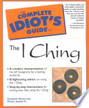 The Complete Idiot s Guide to the I Ching