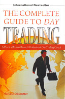 The Complete Guide to Day Trading