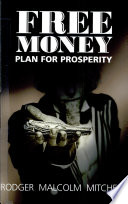 Free Money Plan For Prosperity