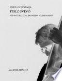Italo Svevo od naturalizma do poziva na sabranost