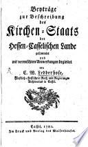 Beytr  ge zur Beschreibung des Kirchen Staats der Hessen Casselischen Lande