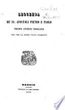 Leggenda de SS  Apostoli Pietro e Paolo  testo antico Toscano ora per la prima volta stampato   Edited by L  Razzolini