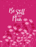 Be Still and Know  2018 Planner
