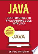Java Best Practices To Programming Code With Java Java Computer Programming 3