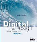 Digital design an embedded systems approach using Verilog /