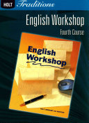 Holt Traditions English Workshop  Fourth Course