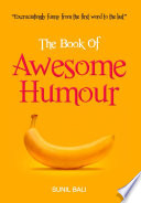 The Book Of Awesome Humour book