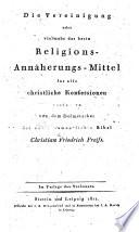 Die Vereinigung oder vielmehr das beste Religions-Annäherungs