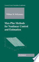 Max Plus Methods for Nonlinear Control and Estimation